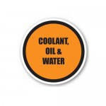 Durastripe Circle Sign - Coolant, Oil & Water