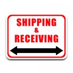 Durastripe Rectangle Sign - Shipping & Receiving (Double Arrow)