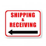 Durastripe Rectangle Sign - Shipping & Receiving (Left Arrow)
