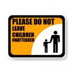 Durastripe Rectangle Sign - Please Do Not Leave Children Unattended